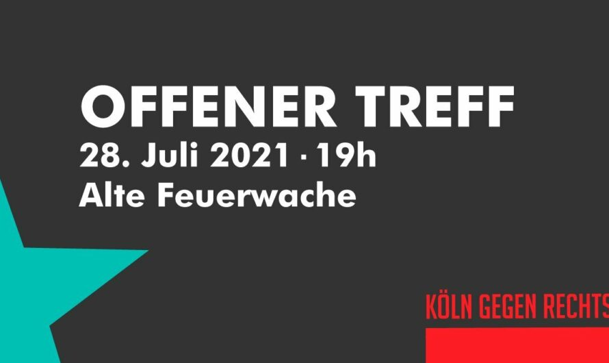 Köln gegen Rechts lädt ein zum Offenen Treffen: